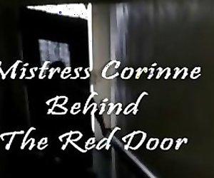 Mistress Corinne.Behind the Red Door